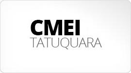 CMEI Tatuquara
